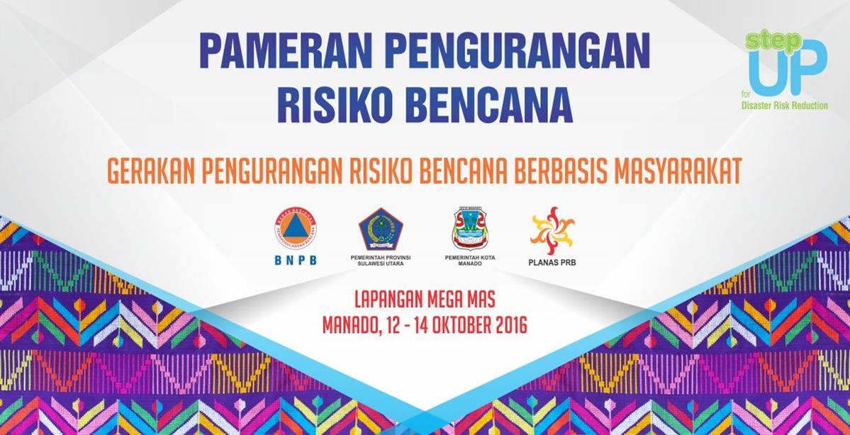 Semua Pelaku PRB Indonesia Berkumpul pada Peringatan Bulan PRB 2016 di Manado